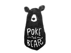Poke the Bear Illustration by Magnificent Beard | Friday Favorites via Fox & Brie